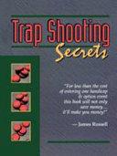Trap Shooting Secrets