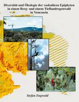 Diversit  t und   kologie der vaskul  ren Epiphyten eines Berg  und eines Tieflandregenwaldes in Venezuela PDF