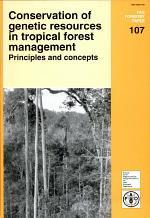 Conservation of Genetic Resources in Tropical Forest Management
