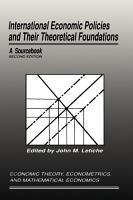 International Economic Policies and Their Theoretical Foundations PDF