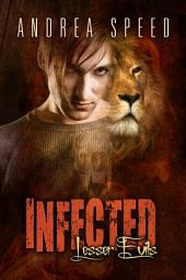 Infected: Lesser Evils: Edition 2