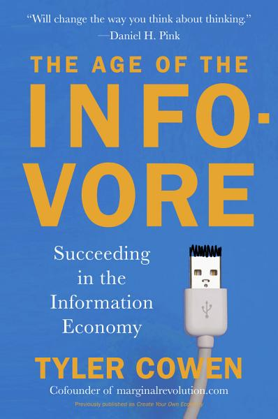 Download The Age of the Infovore Book