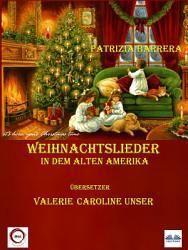 Weihnachtslieder In Dem Alten Amerika PDF