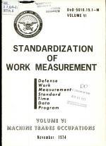 Standardization of Work Measurement. Volume 6, Machine Trades Occupations