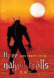 Three Naked Trolls Book PDF