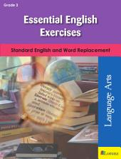Essential English Exercises: Standard English and Word Replacement