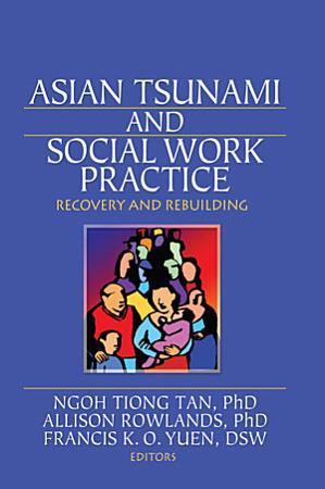 Asian Tsunami and Social Work Practice PDF