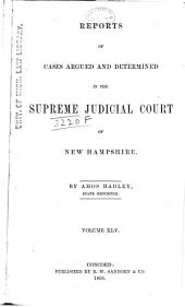 The New Hampshire Reports: Volume 45