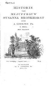 Historie van Mejuffrouw Susanna Bronkhorst: Volume 1