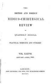 British and Foreign Medico-chirurgical Review: Volume 37