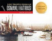 Osmanlı Hatırası