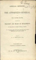 Official Opinions of the Attorneys General of the United States  Advising the President and Heads of Departments  in Relation to Their Official Duties PDF