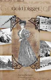 Gold Digger: A Klondike Mystery