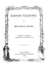 Harvest Gleanings: A Holiday Book