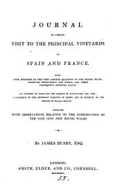 Journal of a recent visit to the principal vineyards of Spain and France