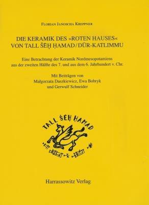 Die Keramik des  Roten Hauses  von Tall            amad  D  r Katlimmu PDF