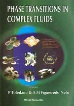Phase Transitions in Complex Fluids
