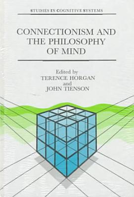 Connectionism and the Philosophy of Mind PDF
