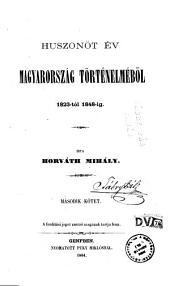 Huszonöt év Magyarország történelméböl, 1823-tól 1848-ig: 2. kötet