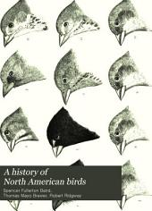 A History of North American Birds: Volume 2
