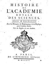 Histoire de l'Académie Royale des Sciences: avec les mémoires de mathématique et de physique pour la même année : tirés des registres de cette Académie. 1748 (1752)