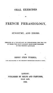 Oral Exercises in French phraseology  synonomy and idioms  etc Book