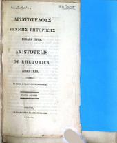 Aristotelis De rhetorica libri tres