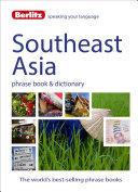 Berlitz Language: Southeast Asia Phrase Book and Dictionary