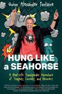 Hung Like a Seahorse