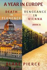A Year in Europe Mystery Bundle: Death in Florence (#2) and Vengeance in Vienna (#3)
