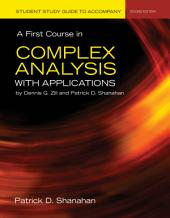 A First Course in Complex Analysis with Applications: Edition 2