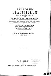 Sacrorum conciliorum nova et amplissima collectio, cujus Johannes Dominicus Mansi et post ipsius mortem Florentius et Venetianus editores ab anno 1758 ad annum 1798 priores triginta unum tomos ediderunt, nunc autem continuatat et absoluta: Volume 39