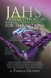 Jah's Breakthrough Prayer Journal For the Nations
