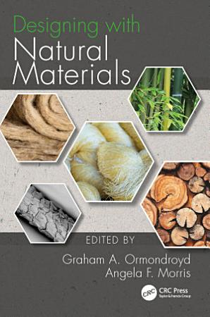 Designing with Natural Materials PDF