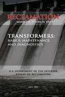 Transformers  Basics  Maintenance  and Diagnostics