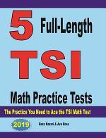 5 Full-Length TSI Math Practice Tests