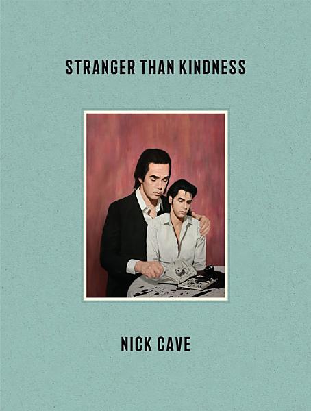Download Stranger Than Kindness Book
