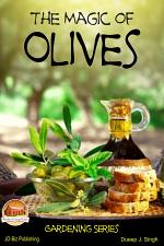 The Magic of Olives