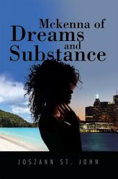 Mckenna of Dreams and Substance