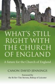 What s Still Right with the Church of England PDF