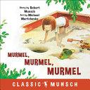 Murmel  Murmel  Murmel   Classic Munsch  PDF
