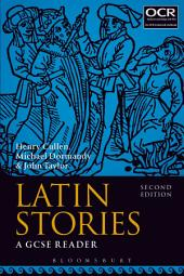Latin Stories: A GCSE Reader, Edition 2