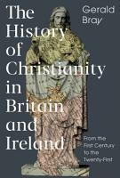 The History of Christianity in Britain and Ireland PDF