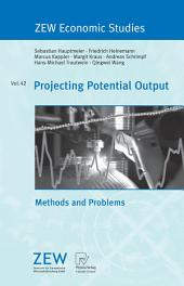 Projecting Potential Output: Methods and Problems