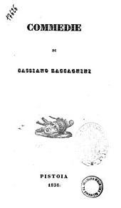 Commedie di Cassiano Zaccagnini