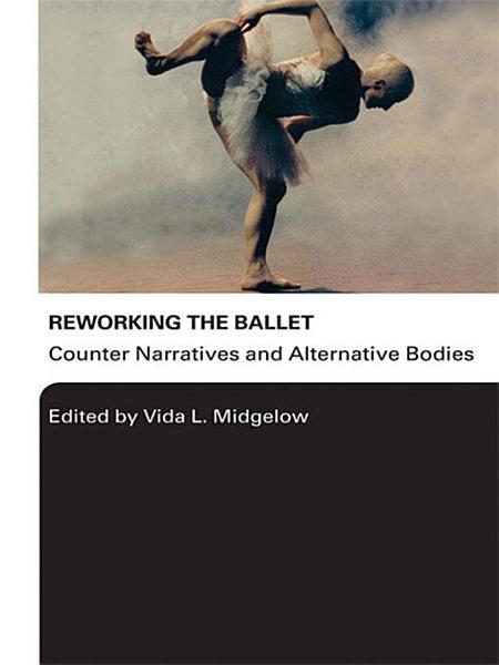 Reworking the Ballet PDF