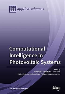 Computational Intelligence in Photovoltaic Systems PDF