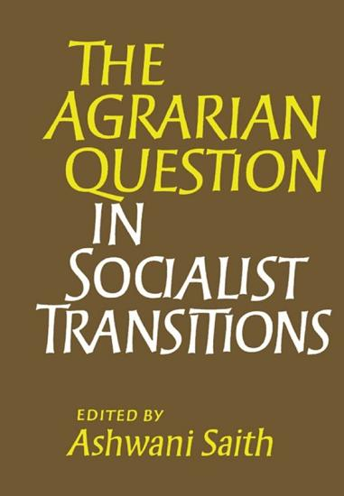 The Agrarian Question in Socialist Transitions PDF
