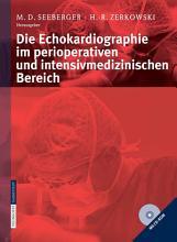 Die Echokardiographie im perioperativen und intensivmedizinischen Bereich PDF