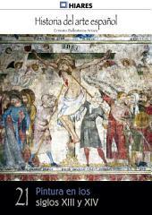 21.- Pintura en los siglos XIII y XIV.